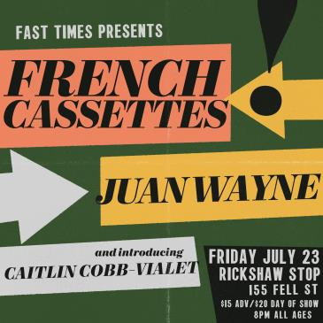 FAST TIMES presents FRENCH CASSETTES: Main Image