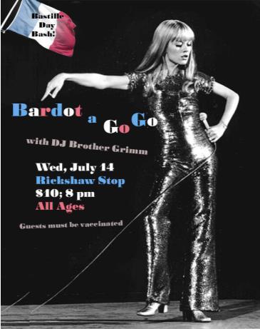 BARDOT A GO GO Bastille Day Dance Party: