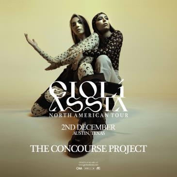 Gioli & Assia - North American Tour at The Concourse Project: