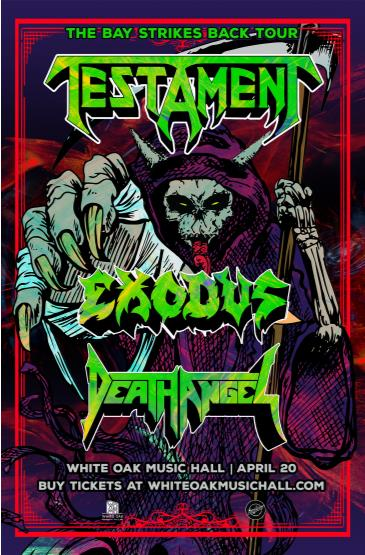 The Bay Strikes Back Tour with Testament, Exodus, and Death: