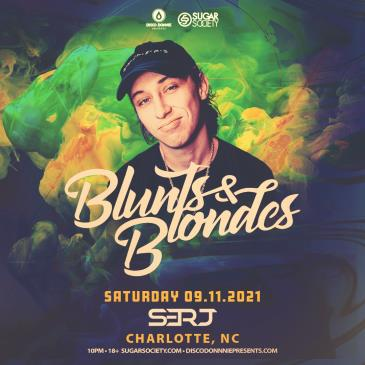 Blunts & Blondes (Saturday) - CHARLOTTE (CANCELLED)-img
