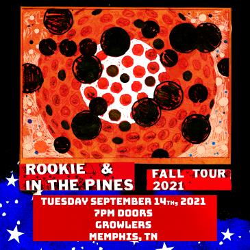 Rookie & In The Pines at Growlers - Memphis, TN: Main Image