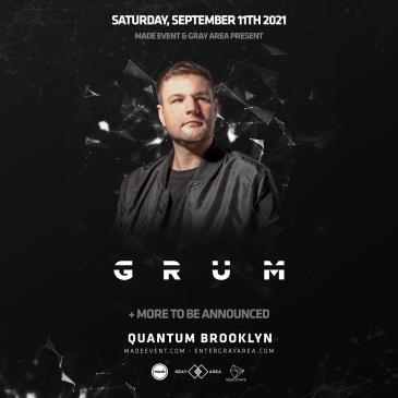 Grum - Quantum Brooklyn (21+):