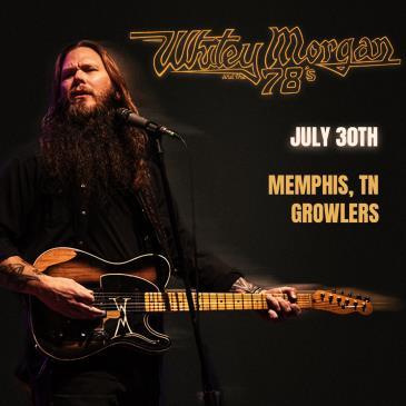 Whitey Morgan and the 78's - Memphis: Main Image