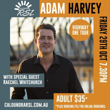 Adam Harvey: Highway One Tour with guest Raechel Whitchurch: