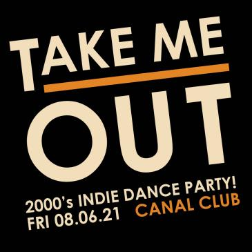 Take Me Out: 2000's Indie Dance Party!: Main Image