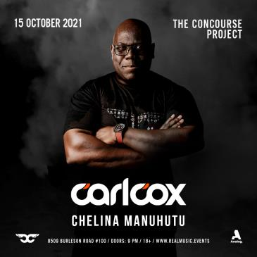 Carl Cox w/ Chelina Manuhutu at The Concourse Project: