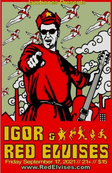 Igor & Red Elvises: