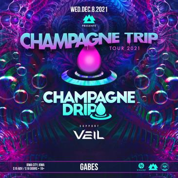 WAKAAN Presents Champagne Trip Tour Feat. Champagne Drip:
