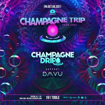 Champagne Drip - TUC: