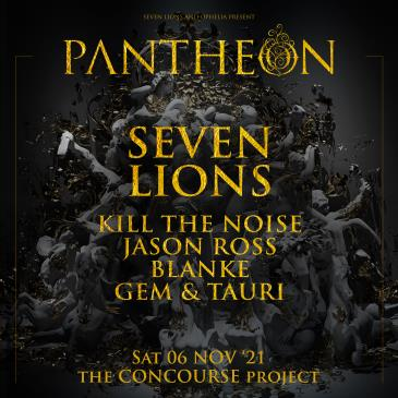 Seven Lions & Ophelia Records Present: Pantheon Tour:
