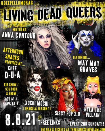 """Living Dead Queers: Drag """"Lunch"""":"""