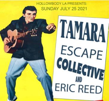 Hollowbody Presents: Eric Reed, Escape Collective, Tamara: Main Image