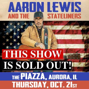 SOLD OUT: Aaron Lewis and The Stateliners: