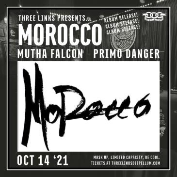 Morocco (Album Release), Mutha Falcon, Primo Danger-img