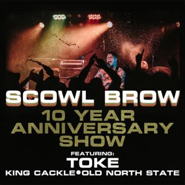 SCOWL BROW - 10 YEAR ANNIVERSARY SHOW: Main Image