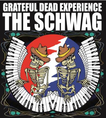 Grateful Dead Experience - THE SCHWAG: