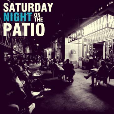 Saturday Night on the Patio!: Main Image