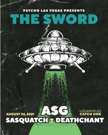 The Sword, ASG, Sasquatch, and Deathchant: