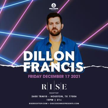 Dillon Francis - Houston: