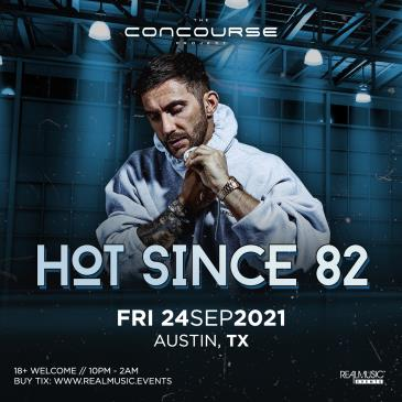 Hot Since 82 at The Concourse Project: