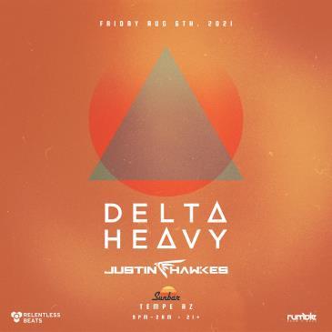 Delta Heavy: