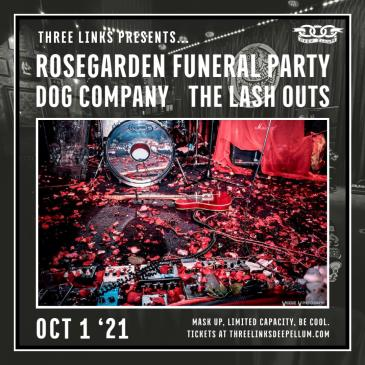 Rosegarden Funeral Party, Dog Company, The Lash Outs-img