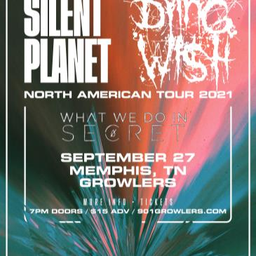Silent Planet / Dying Wish w/ What We Do In Secret & Barren-img