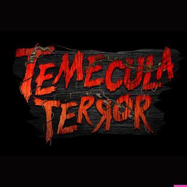 Temecula Terror: