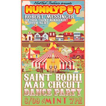 HUNNYPOT LIVE: ROBERT MESSINGER+ SAINT BODHI + MAD CIRCUIT: