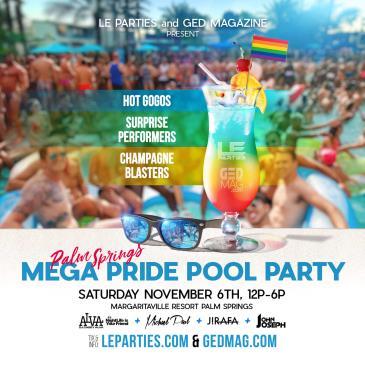 Palm Springs MEGA PRIDE POOL PARTY: