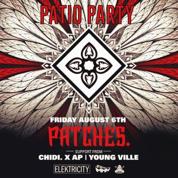 PATCHES. : PATIO PARTY: