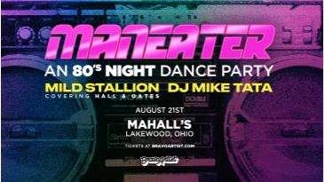Maneater: An 80's night dance party at Mahall's: