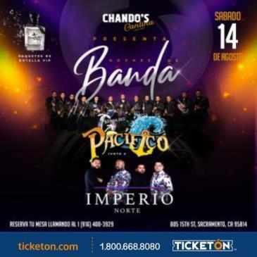 CHANDO'S CANTINA PRESENTA: BANDA DEL PACIFICO Y IMPERIO NORT