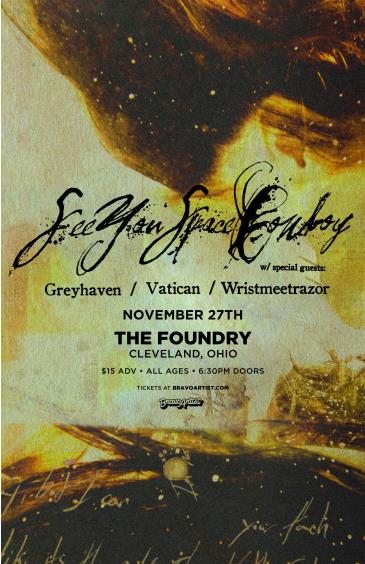SeeYouSpaceCowboy at The Foundry: