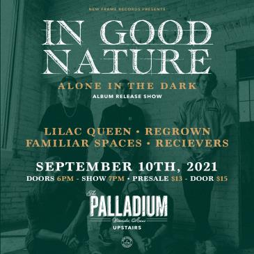In Good Nature: Alone In The Dark Album Release Show-img
