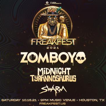 Freakfest Ft. Zomboy - HOUSTON: