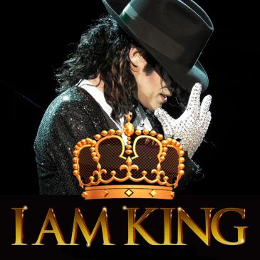 I AM KING - The Michael Jackson Experience: