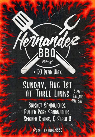 Hernandez BBQ Pop up!!!: