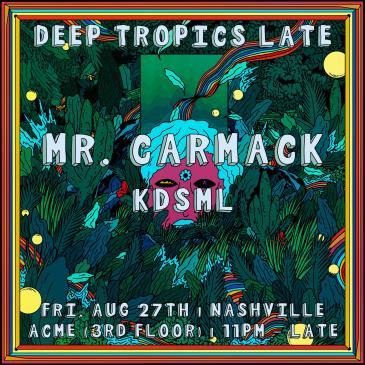 Deep Tropics Late ft. Mr. Carmack: