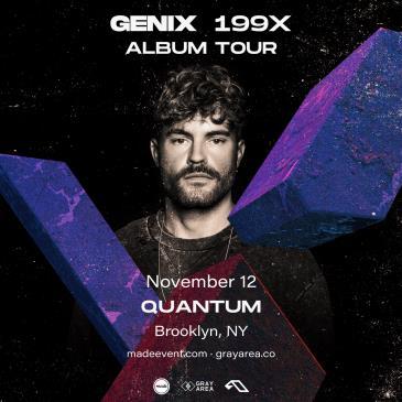 Genix [Anjunabeats] at Quantum Brooklyn: