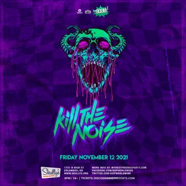 Kill The Noise - COLUMBUS: