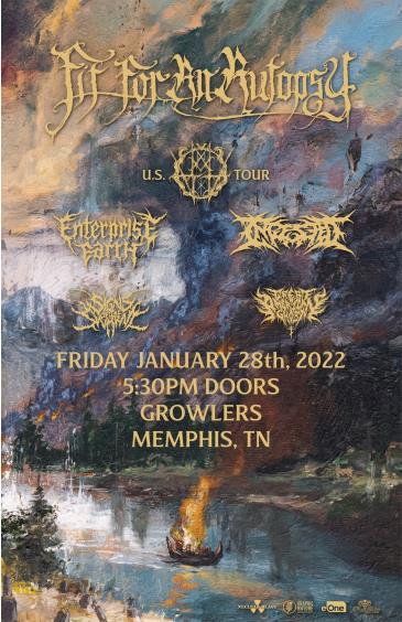 Fit For An Autopsy w/  Enterprise Earth, Ingested and more: