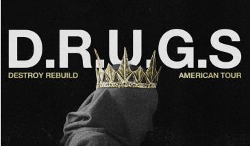 D.R.U.G.S. (Destroy Rebuild Until God Shows):