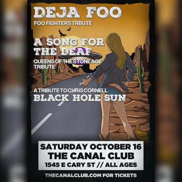 Deja Foo w/ A Song for the Deaf, Black Hole Sun: