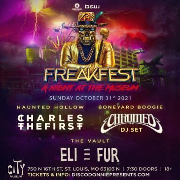 Freakfest Ft. CharlestheFirst & Chromeo - ST. LOUIS: