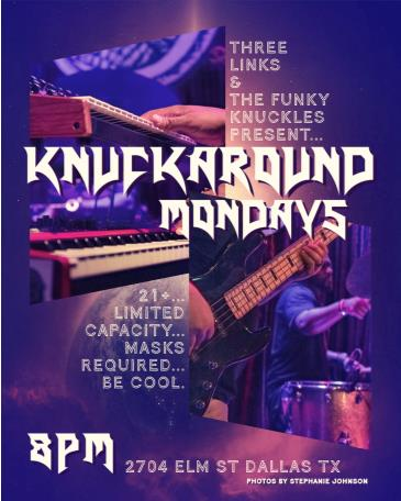 Knuckaround Mondays with The Funky Knuckles & Friends: