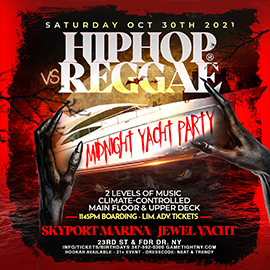 NY HipHop vs Reggae® Halloween Saturday Midnight SkyportMarina Jewel Yacht | GametightNY.com