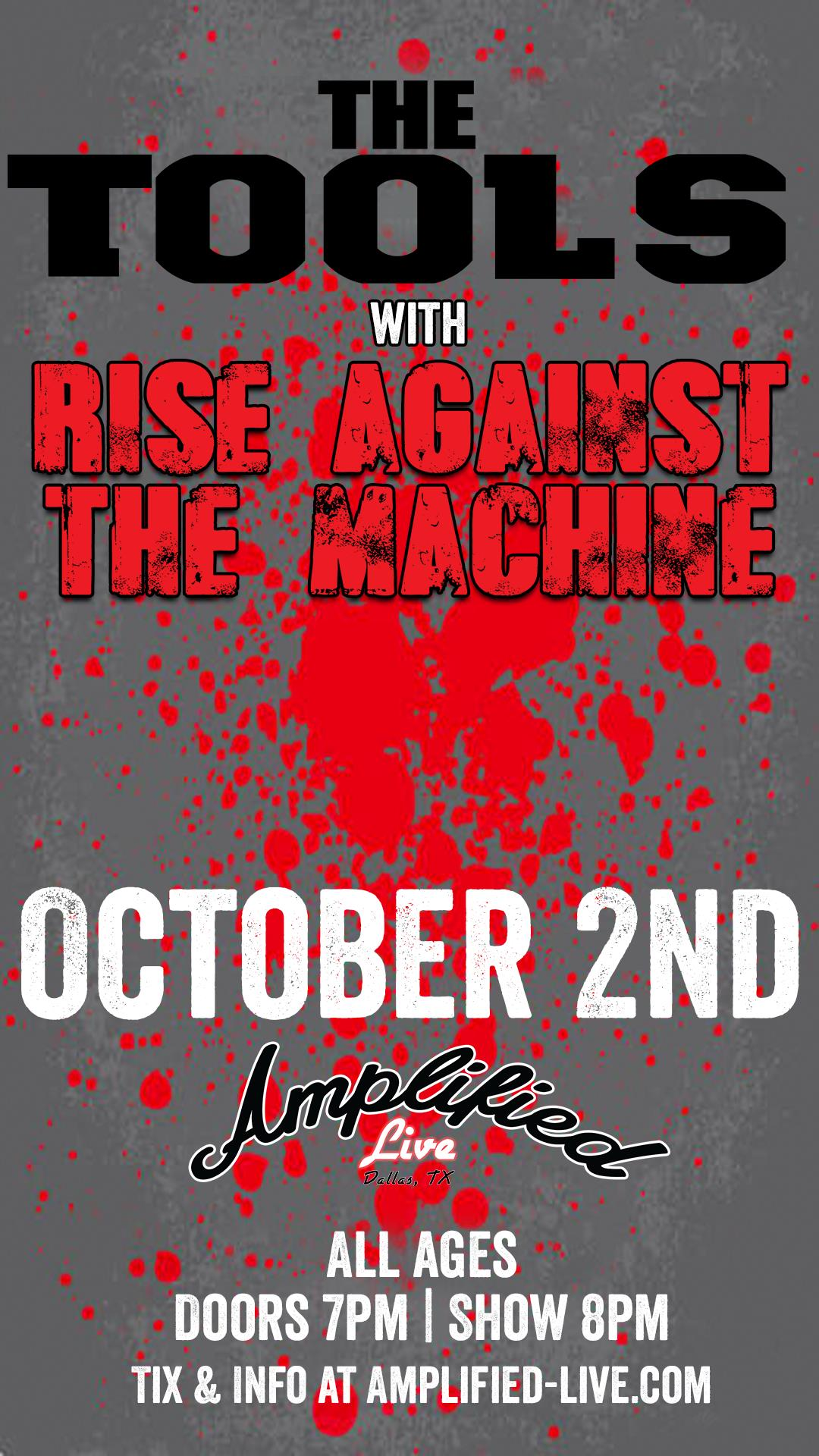 The Tools & Rise Against The Machine