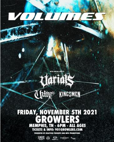 Volumes w/ Varials, Unity-TX and Kingsmen:
